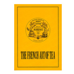 The French Art of Tea - Mariage Frères reference book English texts