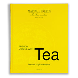 French Cuisine with Tea - Livre - Mariage Frères recipes English texts