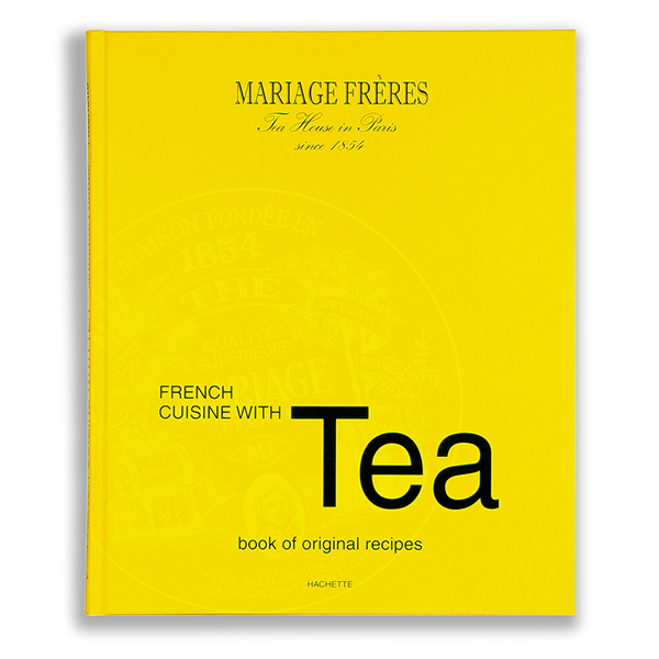 L58 - French Cuisine with Tea Libro - Mariage Frères recipes