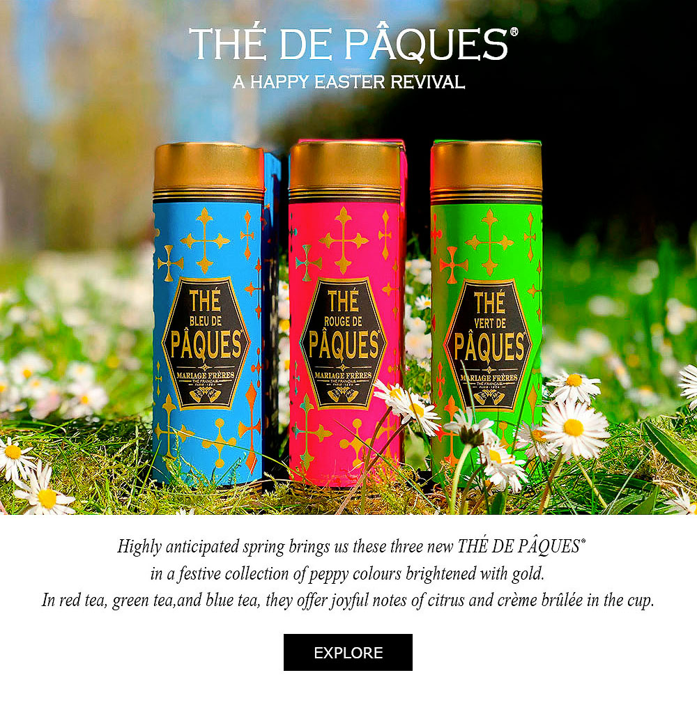 THÉ DE PÂQUES® - In red tea, green tea and blue tea, they offer joyful notes of citrus and crème brûlée in the cup.