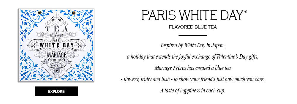 PARIS WHITE DAY® Blue tea