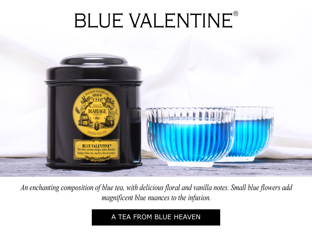 Blue Valentine : a velvety blue tea for Valentine's Day