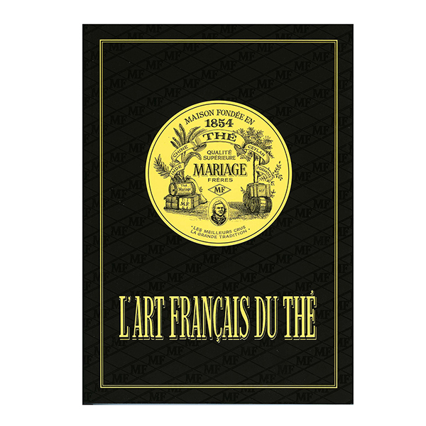 French Art of Tea, Mariage Freres reference book