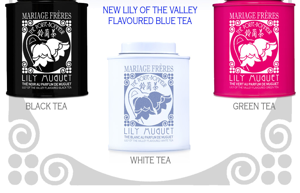 Lily Muguet tea collection flavoured with lily of the valley